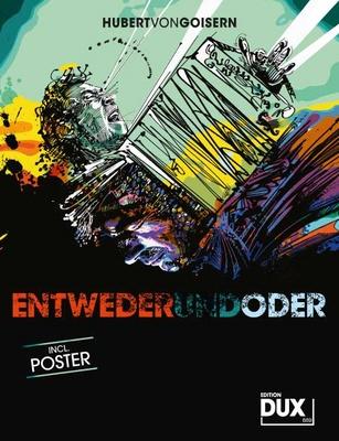 Edition Dux Goisern Entwederundoder
