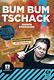 Edition Dux Bum Bum Tschack